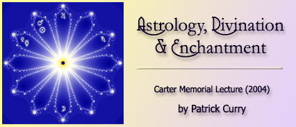 Astrology, Divination and Enchantment: The Carter Memorial Lecture (2004) by Patrick Curry