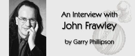 An Interview with Jogn Frawley by Garry Phillipson