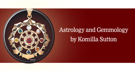 Astrology and Gemmology by Komilla Sutton