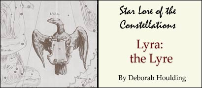 Star Lore of the Constellations: Lyra the Lyre, by Deborah Houlding