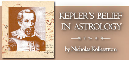 Kepler's Belief in Astrology by Nick Kollerstom