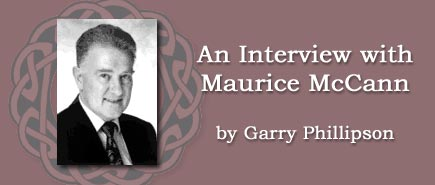 An Interview with Maurice McCann by Garry Phillipson