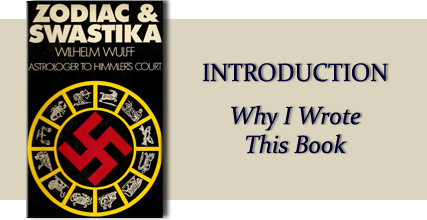 Zodiac &amp Swastika by Wilhelm Wulff: Introduction: Why I Wrote This Book