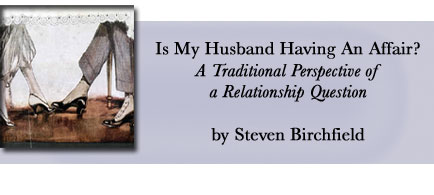 Is my husband having an affair - Steven Birchfield