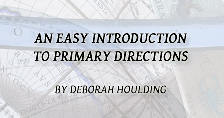 An Easy Introductin to Primary Directions by Deborah Houlding