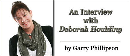 An Interview with Deborah Houlding by Garry Phillipson