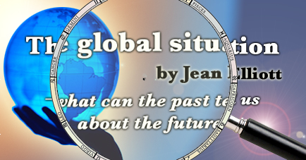 The global situation - what can the past tell us about the future? by Jean Elliott