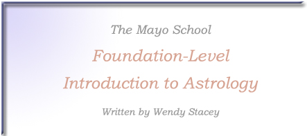 The Mayo School 'Foundation-Level' Introduction to Astrology