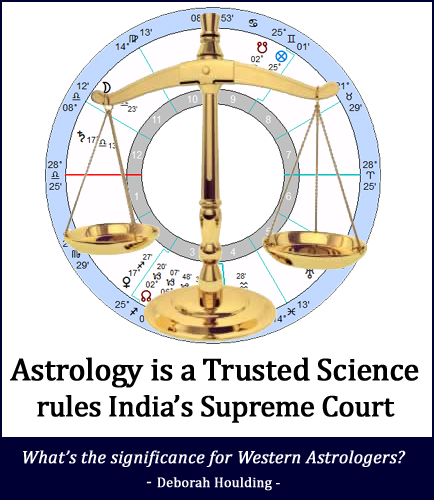 Astrology is a Trusted Science rules India's Supreme Court - what's the significance for western astrologers?