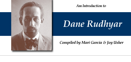 Am Introduction to Dane Rudhyar - compiled by Mari Garcia and Joy Usher