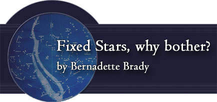 Fixed Stars, why bother? By Bernadette Brady