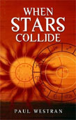 When Stars Collide  by Paul Westran