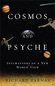 Cosmos & Psyche: Intimations of a New World View by Richard Tarnas