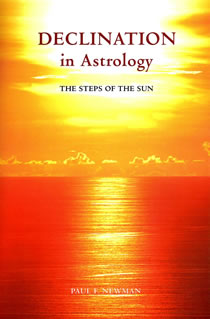 Declination in Astrology -The Steps of the Sun by Paul F. Newman