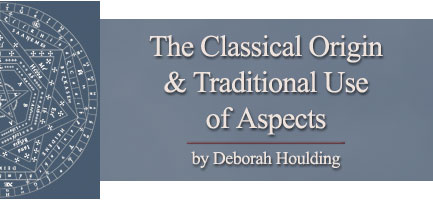 The Classical Origin & Traditional Use of Aspects, by Deborah Houlding