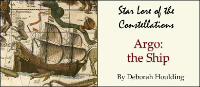 Star Lore of the Constellations: Argo the Ship - by Deborah Houlding