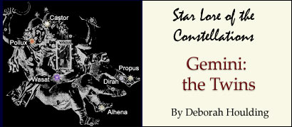 Star Lore of the Constellations: Gemini the Twins - by Deborah Houlding