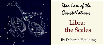 Star Lore of the Constellations: Libra the Scales - by Deborah Houlding