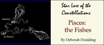 Star Lore of the Constellations: Pisces the Fishes - by Deborah Houlding