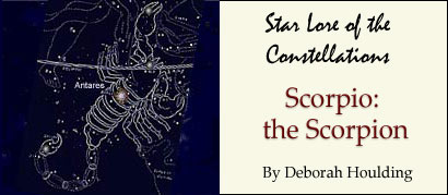 Star Lore of the Constellations: Scorpio the Scorpion - by Deborah Houlding