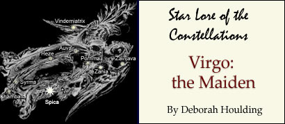 Star Lore of the Constellations: Virgo the Maiden - by Deborah Houlding