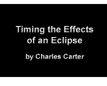 Timing the Effects of an Eclipse by Charles Carter