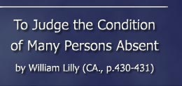 To Judge the Condition of Many Persons absent - William Lilly (CA., pp.430-431)