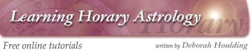 Learning Horary Astrology - free online tutorials written by Deborah Houlding