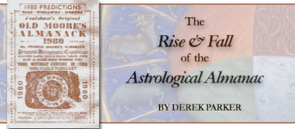 The Rise and Fall of the Astrological Almanac, by Derek Parker