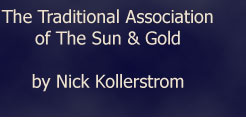 The Traditional Association of the Sun and Gold by Nick Kollerstrom