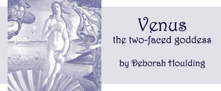 Venus the Two Faced Goddess by Deborah Houlding