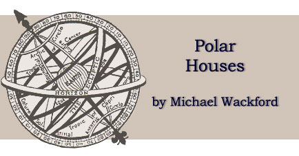 The Polar Houses by Michael Wackford