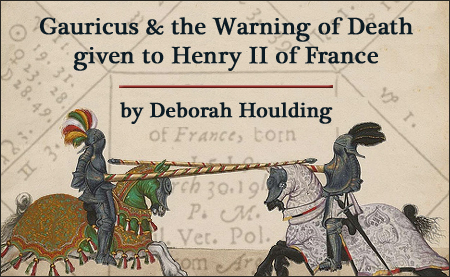 Gauricus and the Warning of Death given to Henry II of France, by Deborah Houlding