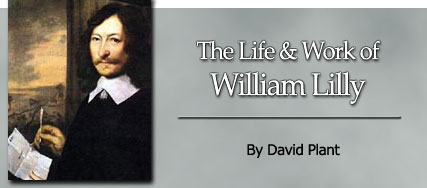 The Life and Work of William Lilly by David Plant
