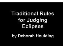 Traditional Rules for Judging Eclipses - edited by Deborah Houlding