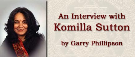 An Interview with Komilla Sutton by Garry Phillipson